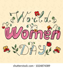 World Women Day with an inscription with a ladybug and plant and flower.