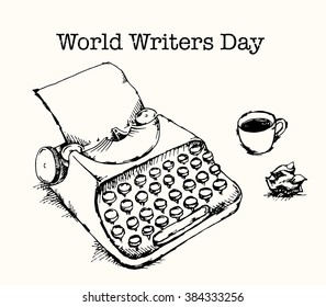 World Writers Day. Typewriter, cup of coffee and crumpled paper. Hand drawn vector illustration.
