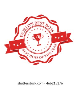 World's best boss. Best boss of the year - stamp / ribbon with cup. Print colors used
