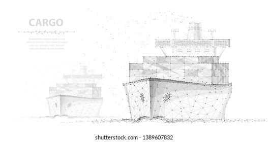 Worldwide cargo ship. Two boats. Abstract Polygonal wireframe vector. Container transportation, commercial logistic, delivery shipping, sea freight, export or import concept illustration or background