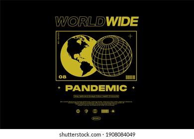 WORLDWIDE PANDEMIC Pandemic Apparel Edgy T shirts Design for Urban Street wear T shirt Design Empowering Worldwide Banner Series
