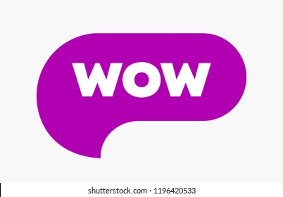 Wow Bubble, Word Cool or Wow Expression. Chat Message or Icon Simple Bubl. Vector EPS10.