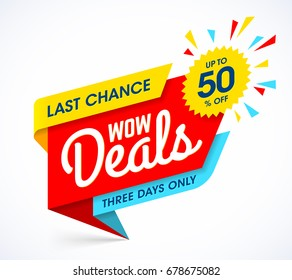 WOW Deals sale banner template, Last chance sale, three days only offer, vector illustration