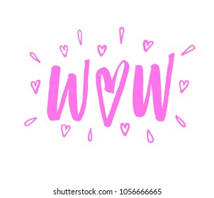 Wow lettering hearts illustration. Brush pen calligraphy hand drawn. Valentines day. Pink on white romantic inscription.