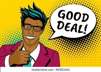 Wow pop art face. Happy young handsome surprised african man in glasses and suit shows thumb up, speech bubble and good deal lettering.Vector colorful cartoon background in pop art retro comic style.