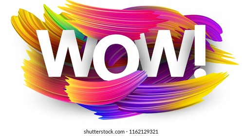 Wow poster with spectrum brush strokes on white background. Colorful gradient brush design. Vector paper illustration.