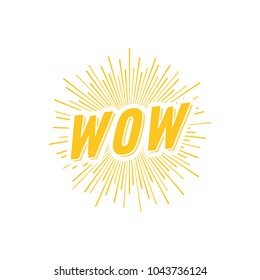 Wow Sunburst Sun Ray Vintage Retro Vector Text Illustration Background