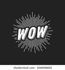 Wow Text, Wow Sun Burst, Retro Wow Sign, Amazing, Phenomenal, Surprised Sign, Isolated Vector Text Illustration