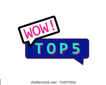WOW! top 5 banner template isolated on white background. EPS10 vector illustration for badge, icon, logo, template, design element, infographics. Speech bubbles in pink and blue. Pop art style.