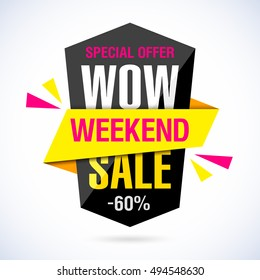Wow Weekend Sale banner. Special offer, 60% off. Vector illustration.
