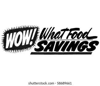 Wow! What Food Savings - Ad Banner - Retro Clip Art