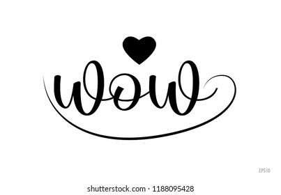wow word text with black and white love heart suitable for card, brochure or typography logo design