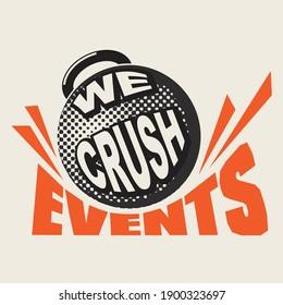 Wrecking Ball crushing events humorous Retro Poster