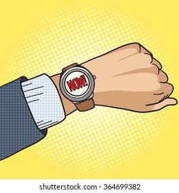 Wrist watch show now pop art style vector illustration. Comic book style imitation