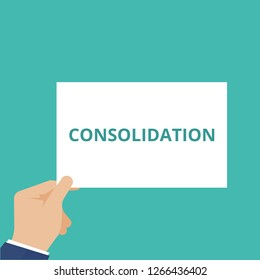 Writing note showing Consolidation. Vector illustration