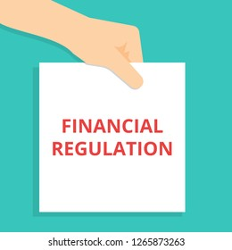 Writing note showing Financial Regulation. Vector illustration