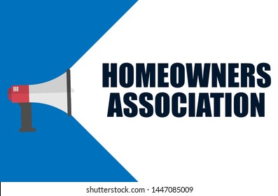 Writing note showing homeowners association. Business concept. megaphone loudspeaker message speaking.