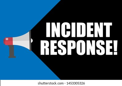 Writing note showing incident response. Business concept. megaphone loudspeaker message speaking.
