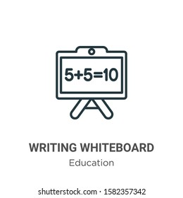 Writing whiteboard outline vector icon. Thin line black writing whiteboard icon, flat vector simple element illustration from editable education concept isolated on white background
