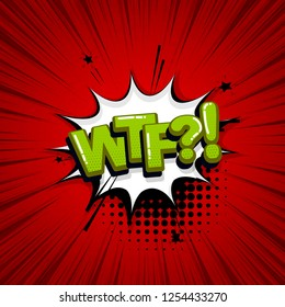 WTF comic text sound effects pop art style. Vector speech bubble word and short phrase cartoon expression illustration. Comics book colored background template.