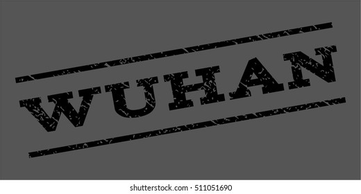 Wuhan watermark stamp. Text tag between parallel lines with grunge design style. Rubber seal stamp with unclean texture. Vector black color ink imprint on a gray background.
