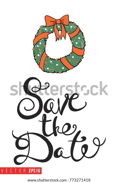 Christmas Save The Date Graphics.Xmas Greeting Card Christmas Wreath Text Stock Vector