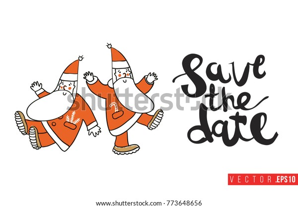 Christmas Save The Date Clipart.Xmas Greeting Card Two Dancing Santa Stock Vector Royalty