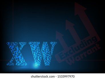xw or excluding warrant is symbol on stock market build by line and gradient on blue black background.