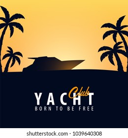 Yacht club and sailing sport banner. Sea travel. Vector illustration