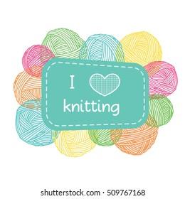 "Yarn balls frame. Colorful ""I love knitting"" label."