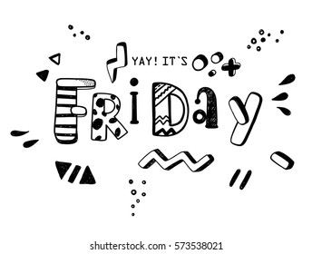 Yay, its Friday! Funny doodle phrase