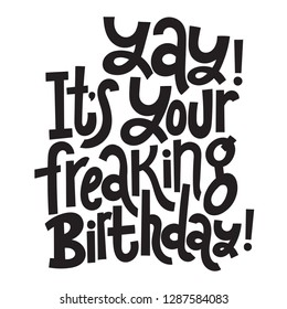 Funny Birthday Quotes Images, Stock Photos & Vectors ...