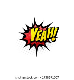 Yeah pop art comic bubble with halftone pattern isolated vector icon. Cartoon red sound cloud blast explosion, satisfied exclamation half tone retro sign
