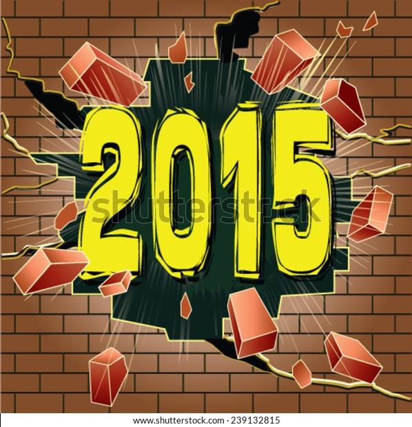 Year 2015 breaking through brick wall
