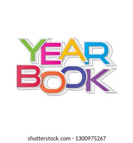 YEARBOOK letters banner on white background. Colorful poster design. vector illustration