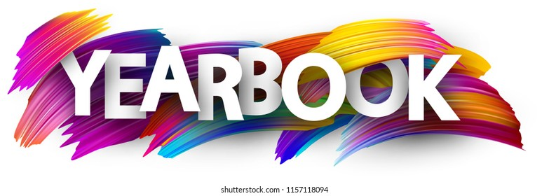 Yearbook sign. Colorful brush design. Vector background.