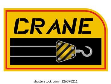 Yellow crane sign