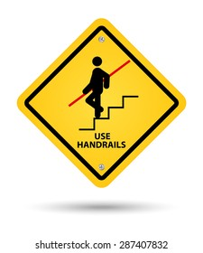 yellow handrail sign, caution
