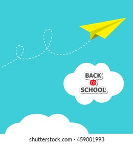 Yellow origami paper plane dash line track with loop in the sky. Back to school text in white cloud. Flat design. Blue background. Vector illustration