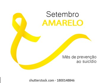 Yellow september suicide prevention month in Portuguese language. Setembro Amarelo vector. Yellow awareness ribbon.