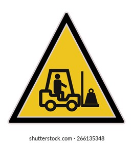 Yellow sign with lift-truck warning