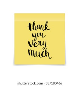 Yellow sticky note with handwritten phrase Thank you very much on white background. Vector illustration