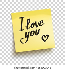 """Yellow sticky note with text """"I love you!"""". Vector illustration"""