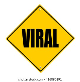 yellow viral street sign