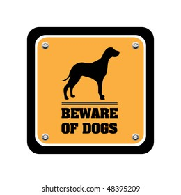 Yellow warning plate with dog silhouette and the text beware of dogs written below the dog shape