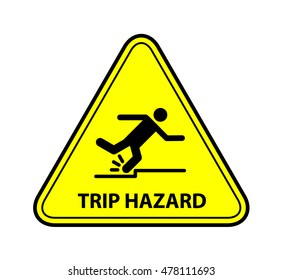 A yellow warning triangle sign: Trip Hazard