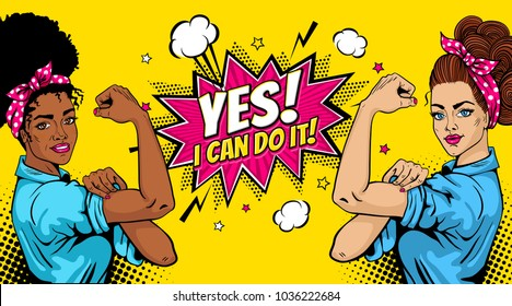 Yes! I Can Do It poster. Pop art sexy strong african and white girls with speech bubble. American symbol of female power, woman rights, protest, feminism. Vector background in retro comic style.