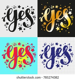 Yes lettering. Hand brush writing. Four different designs of word Yes. For styles of yes vector illustration.