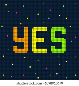 Yes Message in an 8-bit Pixel Art Style