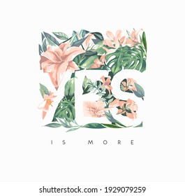 yes is more slogan with vintage flowers in square frame illustration